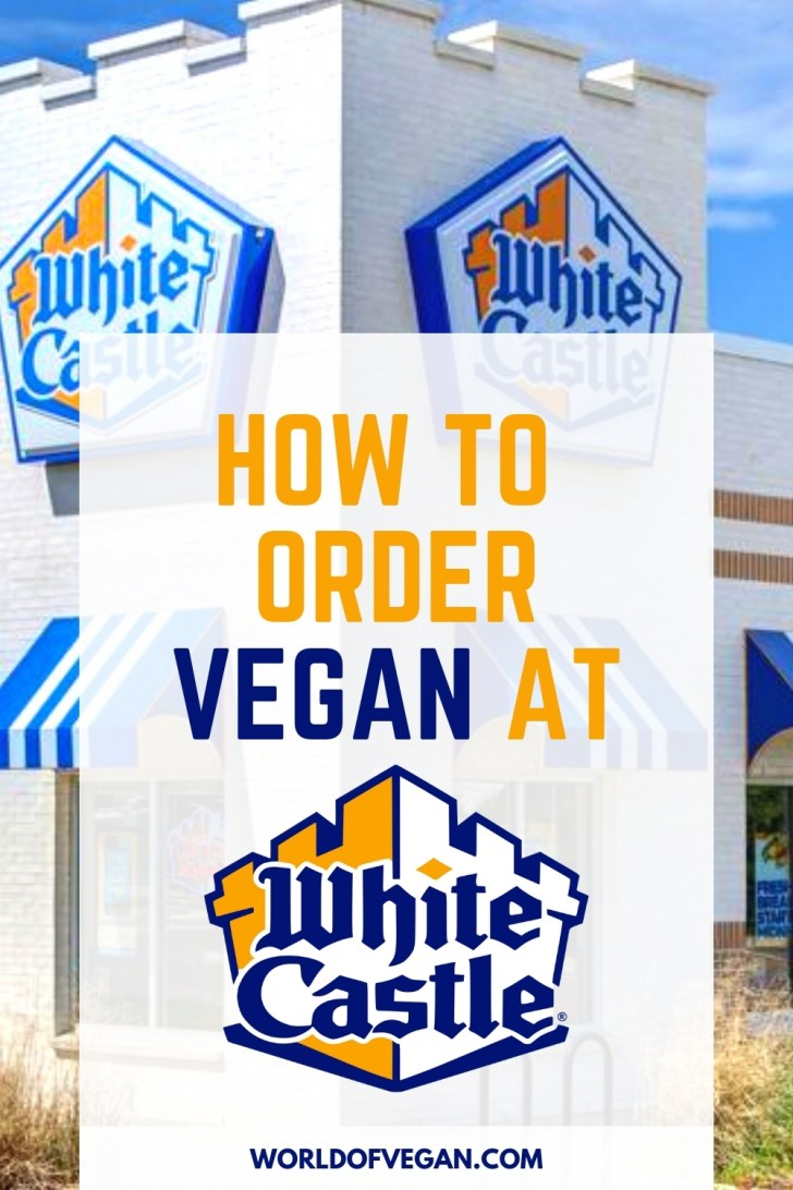How to Order Vegan at White Castle Burgers and Beyond