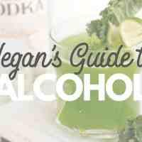 Guide to Vegan Alcohol: Vegan Wine, Beer & Spirits!