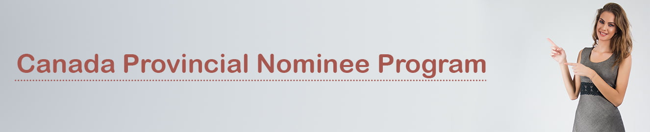 Canada Provincial Nominee Program