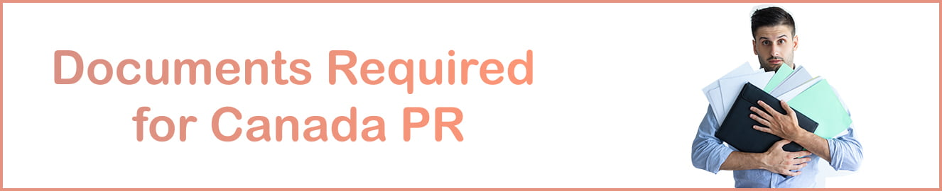 Documents Required for Canada PR from India
