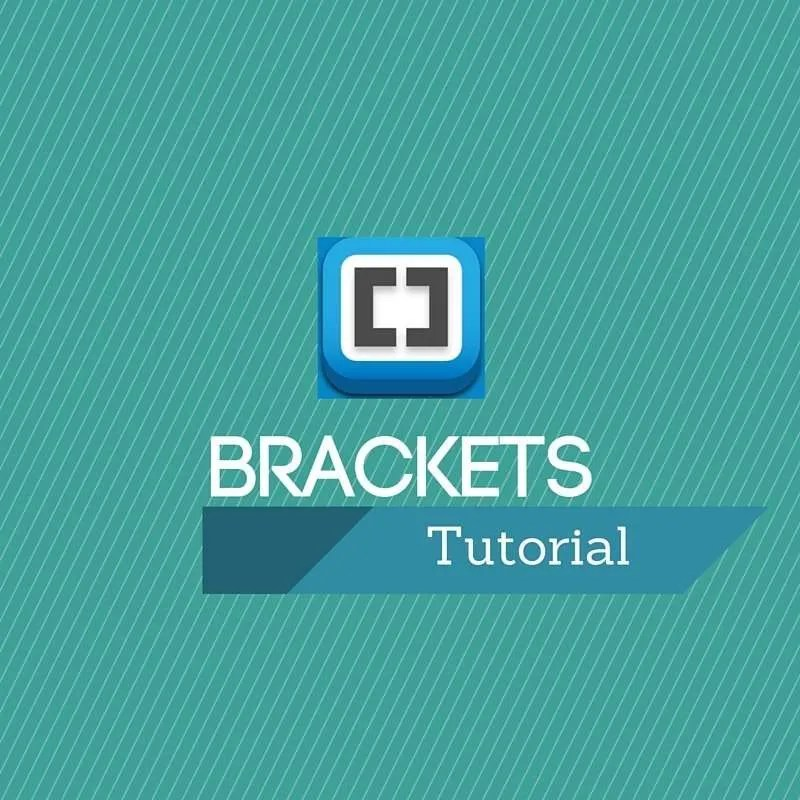 Brackets Tutorial
