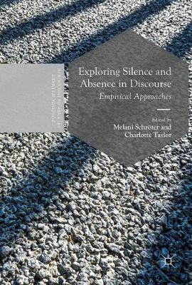book Exploring Silence and Absence in Discourse : Empirical Approaches