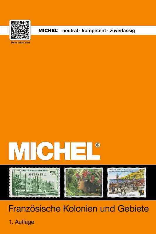 Michel Französische Kolonien und Gebiete 2017