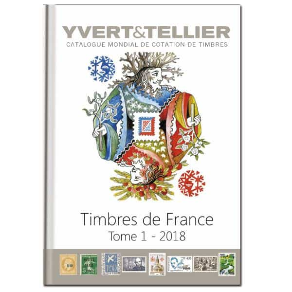 Yvert & Tellier Timbres des France Tome 1 – 2018
