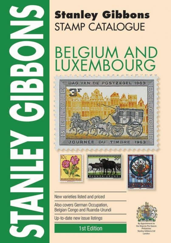 Stanley Gibbons Belgium and Luxembourg Stamp Catalogue 1st edition