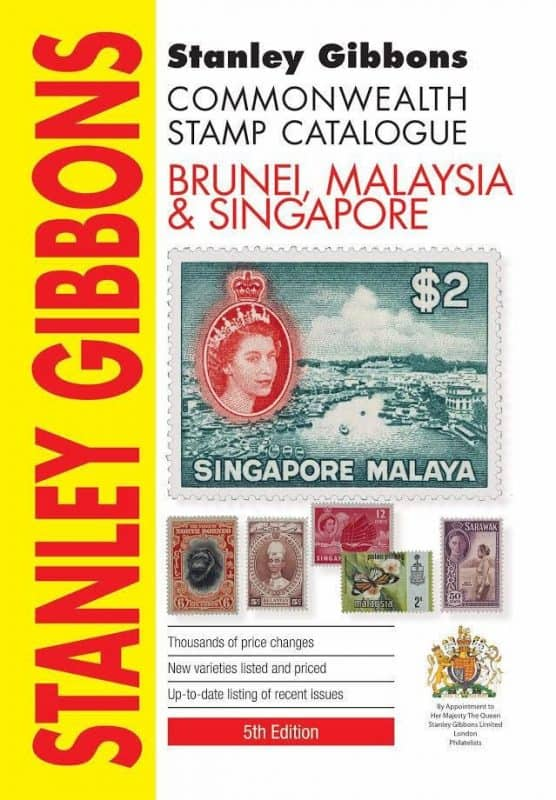 Stanley Gibbons Commonwealth Stamp Catalogue: Brunei, Malaysia & Singapore – 5th Edition