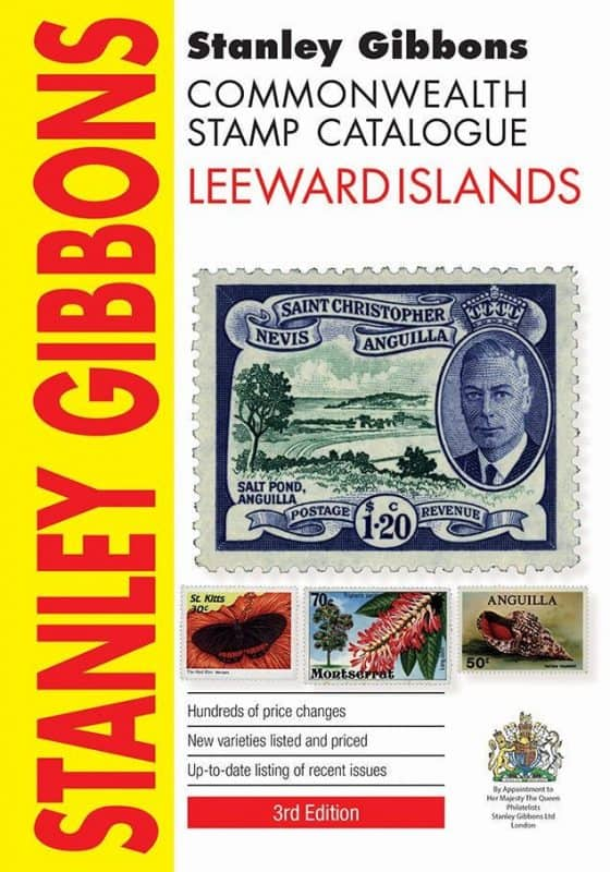 Stanley Gibbons Commonwealth Stamp Catalogue: Leeward Islands – 3rd Edition
