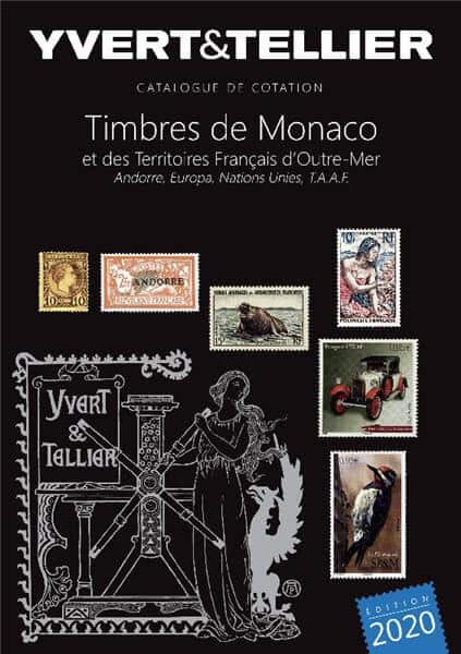 Yvert&Tellier Stamp Catalogue of Monaco and French Overseas Territories 2020 – volume 1BIS