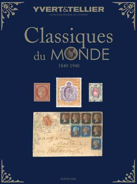 Yvert&Tellier World Classics: 1840-1940 (Edition 2020)