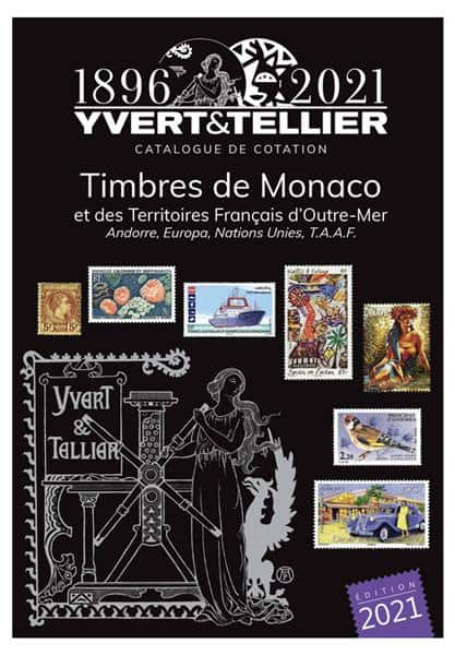 Yvert & Tellier Volume 1BIS – 2021 Stamp Catalogue of Monaco and French Overseas Territories