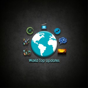 World Top Updates | One Stop To All Updates