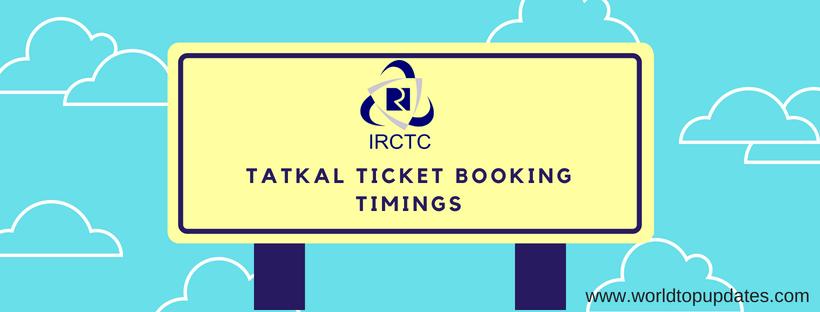 tatkal ticket booking timings IRCTC