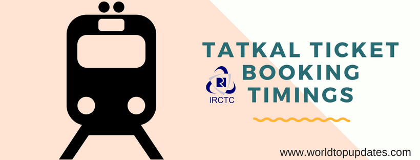 IRCTC Tatkal Ticket Booking Timings for Train