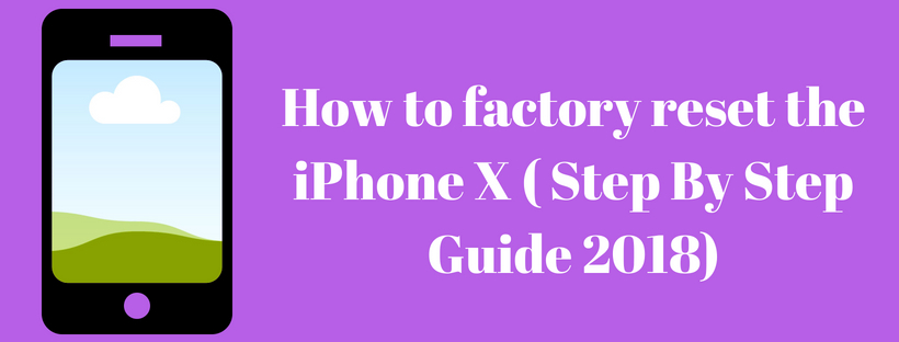 How to factory reset the iPhone X