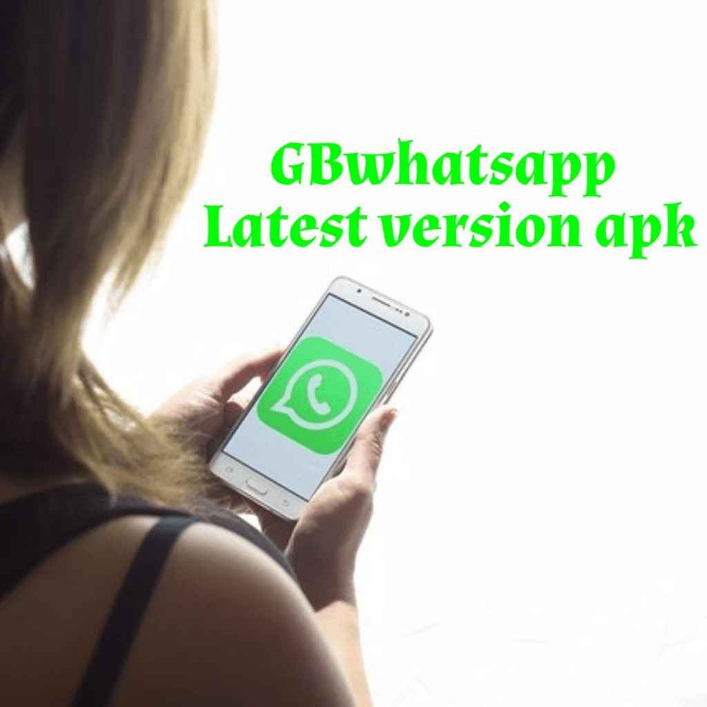 GBWhatsApp Apk Latest Version Download for Android 2018