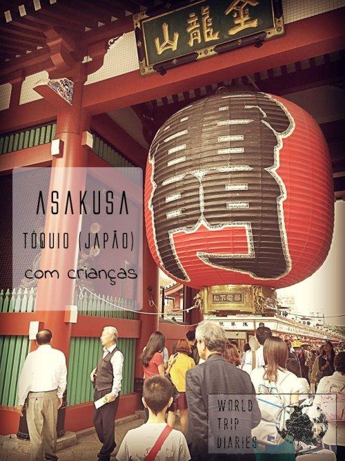 Asakusa é um ponto super turístico em Tóquio. O maior templo da cidade fica lá. Visitamos com as crianças - clique para saber como foi!