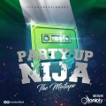 Dj Tonioly - Party Up Naija (The Mixtape)