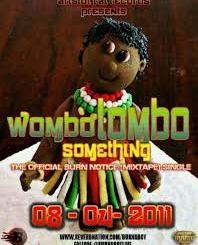 Burna Boy – Wombolombo Something