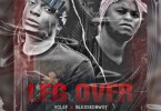 Vclef X Blessedbwoy – Leg Over