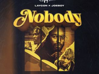 DJ Neptune ft. Joeboy, Laycon – Nobody (Icon Remix)