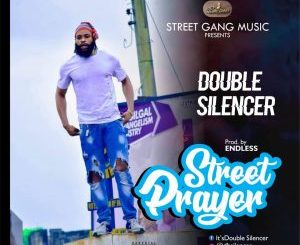 Double Silencer – Street Prayer