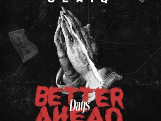 Jeriq – Better Days Ahead