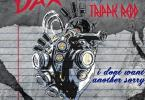 Dax – I Don't Want Another Sorry Ft. Trippie Redd
