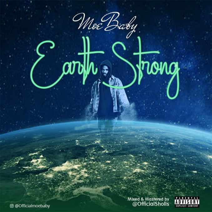 "MoeBaby - ""Earth Strong"""