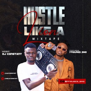 DJ CONSTANT - HUSTLE LIKE A LION MIXTAPE