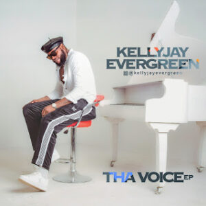 Kelly Jay Evergreen - Tha Voice EP