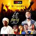 DJ Fabulous – Life Of The Party Mix