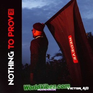 Victor AD – Nothing To Prove EP (Album)