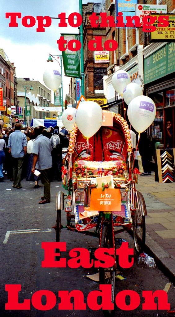 Top 10 Things to do in East London