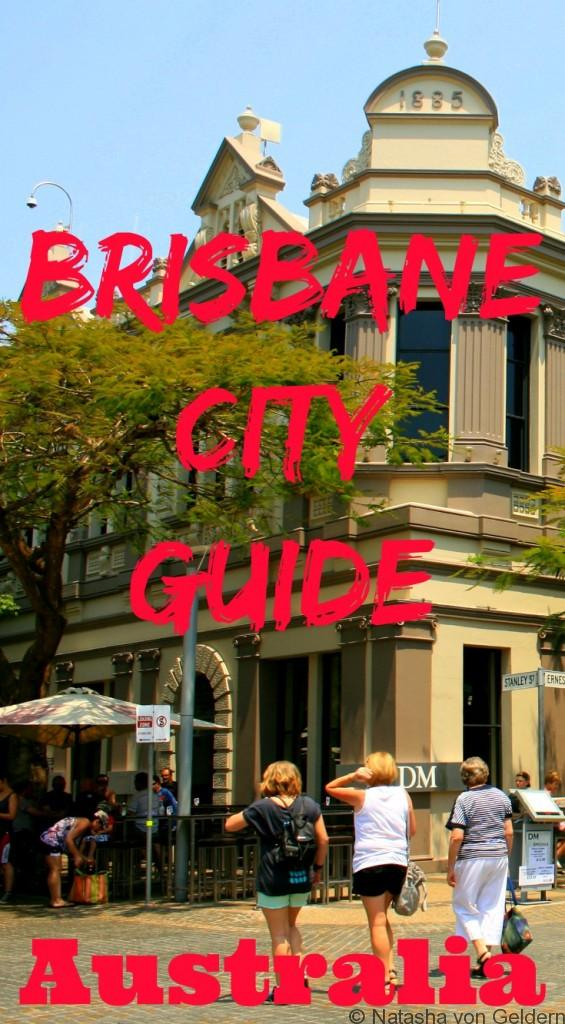 Brisbane City Guide Queensland Australia