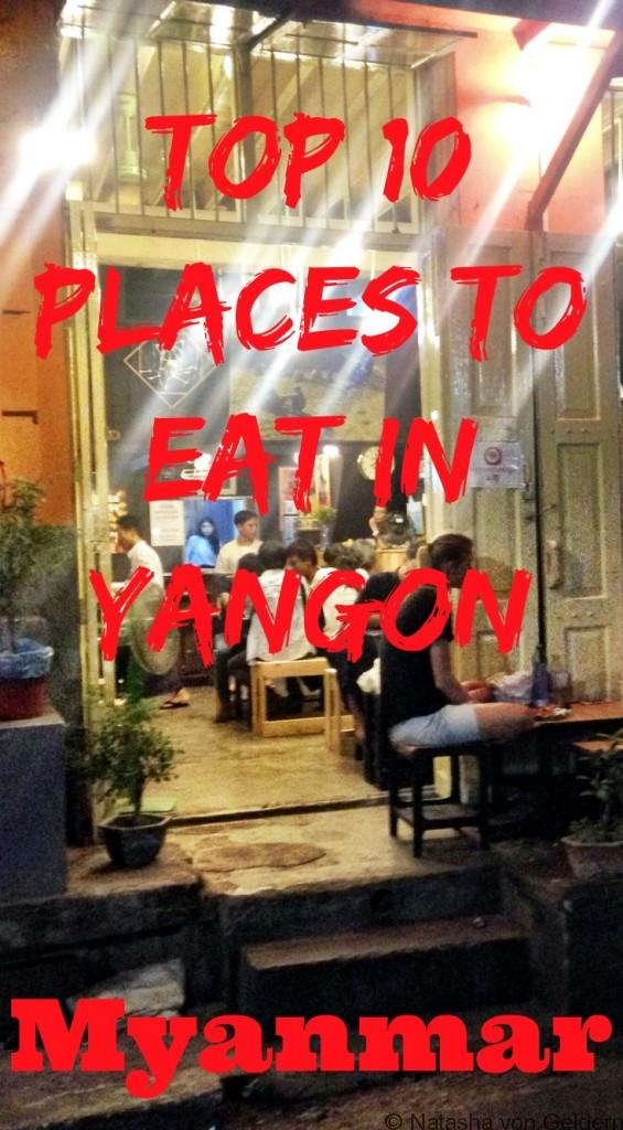 Top 10 Places to eat in Yangon Myanmar