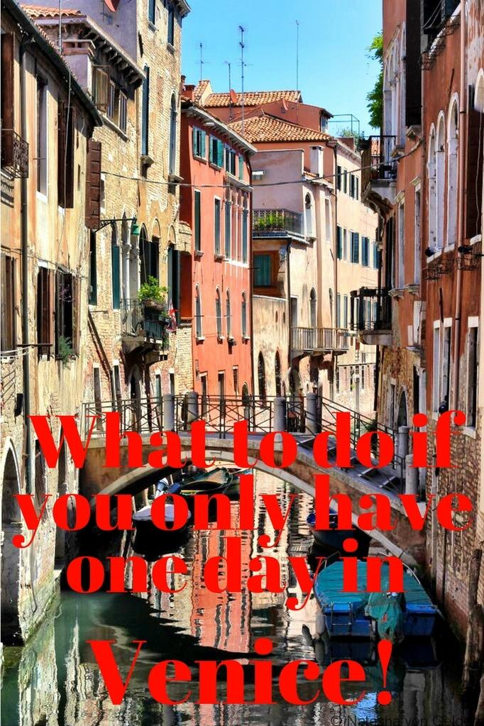 What to do if you only have one day in Venice!