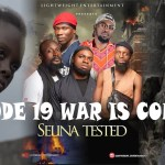 [Movie] selina tested episode 19 {war is coming 2}