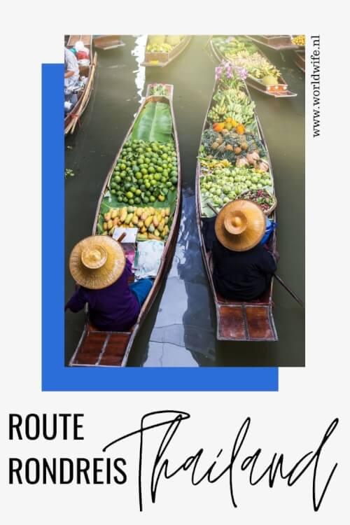 De tofste route voor een rondreis van drie weken door Thailand.