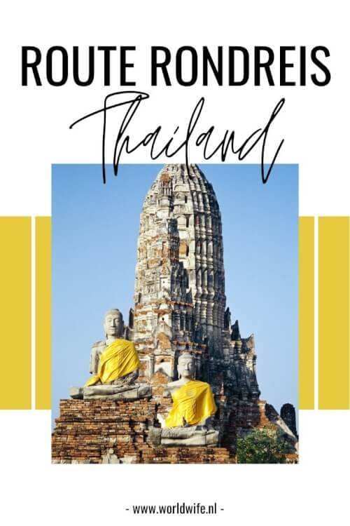 Tips voor een rondreis van 3 weken door Thailand.