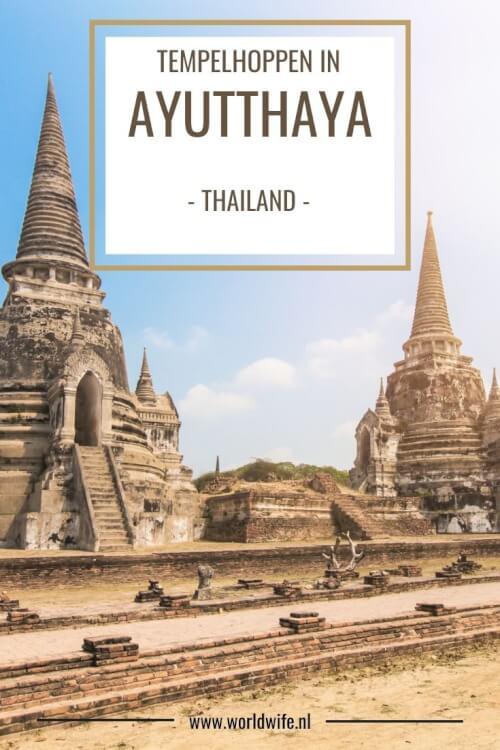 Wat te doen in Ayutthaya, Thailand.