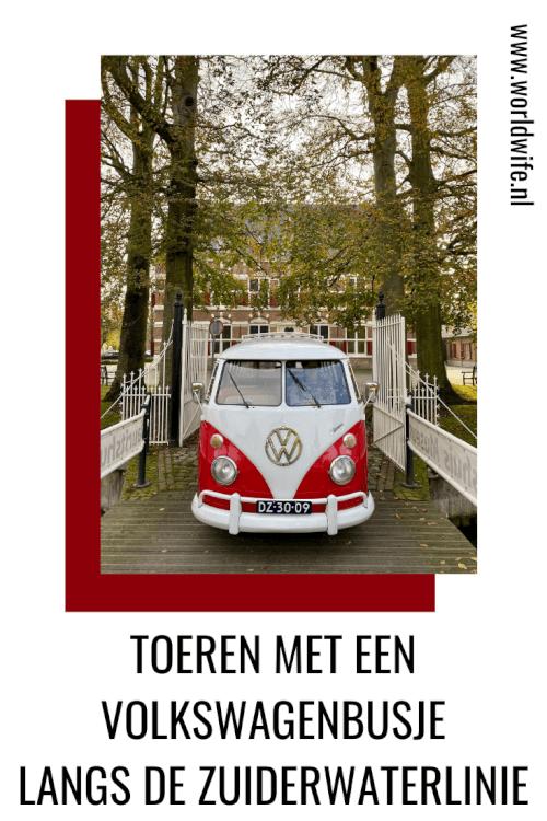 Dagje uit in Nederland: toeren met een Volkswagenbusje langs de Zuiderwaterlinie #vwt1 #roadtrip