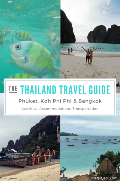 Travel guide to visit Phuket, Koh Phi Phi & Bangkok, Thailand: Recommended things to do in Thailand, hotels & transportation tips. | wornpassports.com