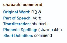 Definition Of Shabach From Bible Hub
