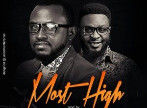Photo of #NewMusic: Most High By Oche Jonkings ft Emmasings @OcheJonkings