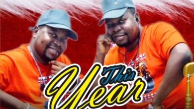 Photo of #FreshRelease: This Year By Adegbodu Twins @twinsadegbodu
