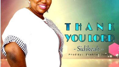 Photo of New Music: Thank You Lord By Sidikeah |@Sidiwakeah