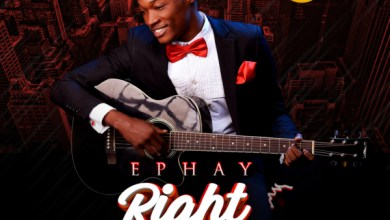 Photo of #FreshRelease: Right Now By Ephay @iam_epahy