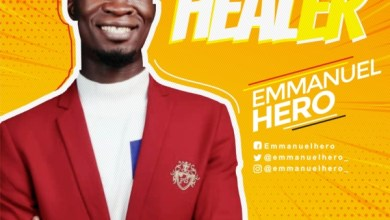 Photo of #FreshRelease: Healer By Emmanuel Hero