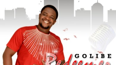 Photo of #Fresh Release: Redeemer by Golibe | @prince_golibe