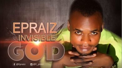 Photo of #FreshRelease: Invisible God By Epraiz